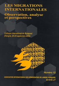AIDELF - Les migrations internationales - Observation, analyse et perspectives.