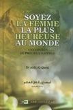 Aidh El-Qarni - Soyez la femme la plus heureuse au monde - Un coffret de précieux rappels.