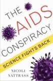 AIDS Conspiracy - Science Fights Back.