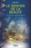 Aigle Bleu - Le sentier de la beauté - Sur les pas de la sagesse amérindienne.