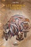 Aigle Bleu - Les animaux totems dans la tradition amérindienne.