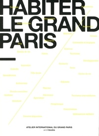 AIGP - Habiter le Grand Paris.
