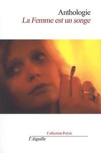 Aiguille (Edition) - La femme est un songe.