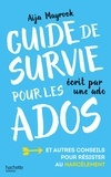 Aija Mayrock - Guide de survie pour les ados écrit par une ado.