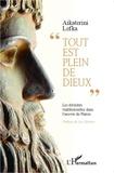 """Aikaterini Lefka - """"Tout est plein de dieux"""" - Les divinités traditionnelles dans l'oeuvre de Platon."""
