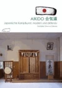 Aikido - Japanische Kampfkunst, modern und defensiv.