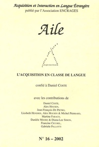 Daniel Coste - Aile N° 16 : .260L'acquisition en classe de langue.