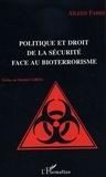 Aïleen Fabre - Politique et droit de la sécurité face au bioterrorisme.