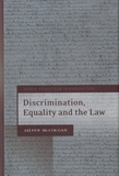 Aileen McColgan - Discrimination, Equality and the Law.