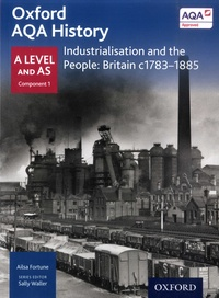 Ailsa Fortune - Industrialisation and the People: Britain c1783-1885.