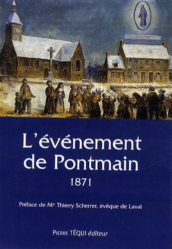 Aimable Marie Richard - L'événement de Pontmain - Diocèse de Laval, 1871.