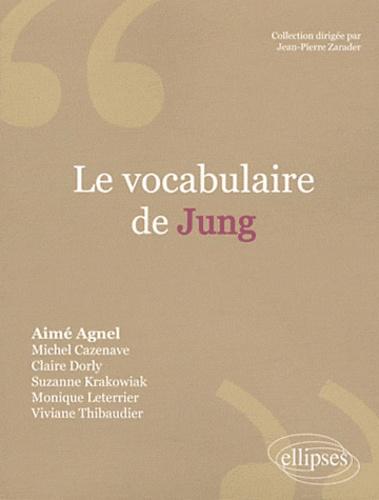 Dictionnaire Jung - Aimé Agnel