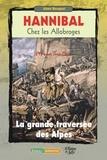 Aimé Bocquet - Hannibal chez les Allobroges - 218 avant Jésus-Christ - La grande traversée des Alpes.