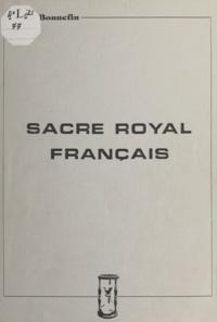 Aimé Bonnefin - Sacre royal français.