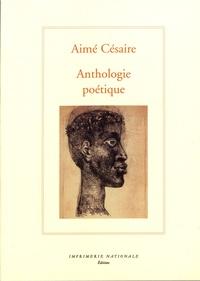 Aimé Césaire - Anthologie poétique.