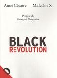 Aimé Césaire et Malcolm X - Black Revolution.