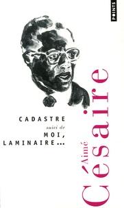 Aimé Césaire - Cadastre - Suivi de Moi, Laminaire....