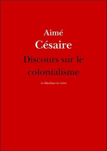 Discours sur le colonialisme. suivi du Petit matin d'Aimé Césaire