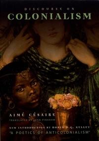 Aimé Césaire - Discourse on Colonialism.