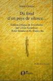 Aimé Césaire et Lilyan Kesteloot - Du fond d'un pays de silence... - Edition critique de Ferrements.