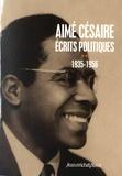 Aimé Césaire - Ecrits politiques - Tome 2, 1935-1956.