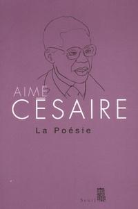 Aimé Césaire - La Poésie.