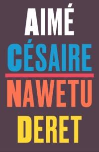 Aimé Césaire - Nawetu deret - Edition en wolof.