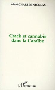 CRACK ET CANNABIS DANS LA CARAIBE. La roche et lherbe.pdf