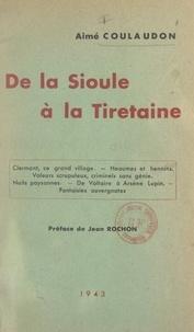 Aimé Coulaudon et Jean Rochon - De la Sioule à la Tiretaine.