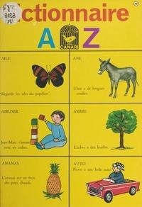Aimé Gabillon et J. Gilly - Dictionnaire A-Z.