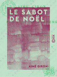 Aimé Giron et Léopold Flameng - Le Sabot de Noël - Légende.