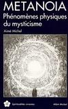 Aimé Michel - Métanoïa.
