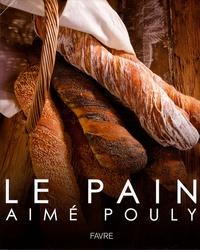 Aimé Pouly - Le pain.