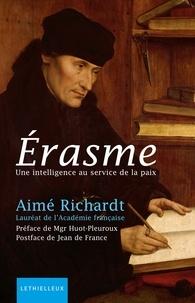 Jean De France - Erasme - Une intelligence au service de la paix.