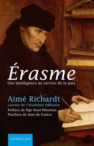 Erasme. Une intelligence au service de la paix