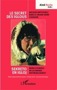 Deedr.fr Le secret des iglous - Mission impossible dans le Grand-Nord canadien, édition bilingue français-espéranto Image
