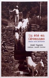 Aimé Vignon - Un été en Cévennes - Demain nous partirons.