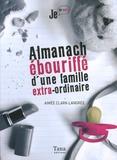 Aimée Clark-Langrée - Almanach ébouriffé d'une famille extra-ordinaire.