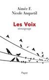 Aimée F et Nicole Anquetil - Les voix - Témoignage.