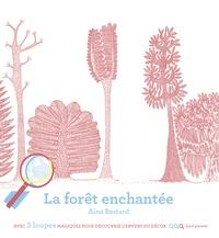 Aina Bestrad - La forêt enchantée - Avec 3 loupes magiques.