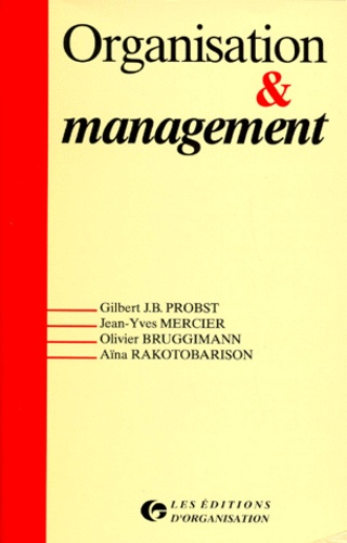 Aina Rakotobarison et Jean-Yves Mercier - Organisation & management.