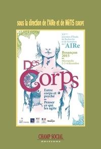 AIRe et  MèTIS Europe - Des corps : entre corps et psyché, penser ce qui les agite - XXe Journées d'étude, de recherche et de formation de l'AIRe.