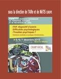 AIRe et  MèTIS Europe - ITEP dispositif d'avenir - Difficultés psychologiques / troubles psychiques ? Evolutions sociétales et pratiques d'institution(s)....