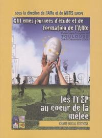AIRe et  MèTIS Europe - Les ITEP au coeur de la mêlée.
