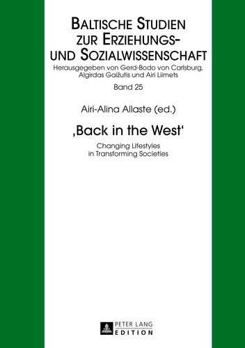 Airi-alina Allaste - «Back in the West» - Changing Lifestyles in Transforming Societies.