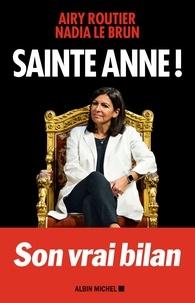 Airy Routier et Nadia Le Brun - Sainte Anne !.