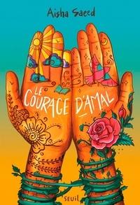 Aisha Saeed - Le Courage d'Amal.