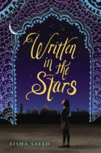 Aisha Saeed - Written in the Stars.