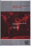 AISS - Régimes de sécurité sociale dans le monde - Recueil des enquêtes SSPTW en français, Europe 2002, Afrique 2003.