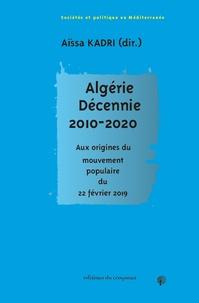 Aïssa Kadri - Algérie - Décennie 2010 - Aux origines du mouvement populaire du 22 février.